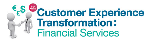 Customer Experience Transformation: Financial Services eveent